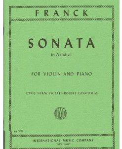 Franck Cesar Sonata In A Major Violin and Piano by Zino Francescatti Robert Casadesus International